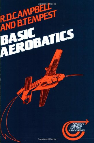 Basic Aerobatics: Campbell, R. D.; Tempest, B.