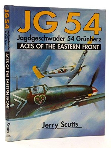 9781853101205: JG 54: Jagdgeschwader 54 Grunherz: Aces of the Eastern Front