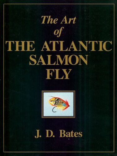 The Art Of The Atlantic Salmon Fly