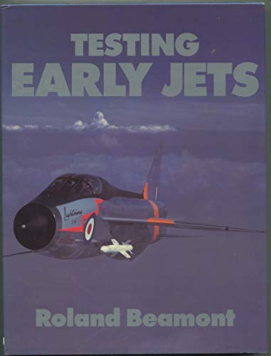 Testing the Early Jets (9781853101588) by Roland BEAMONT