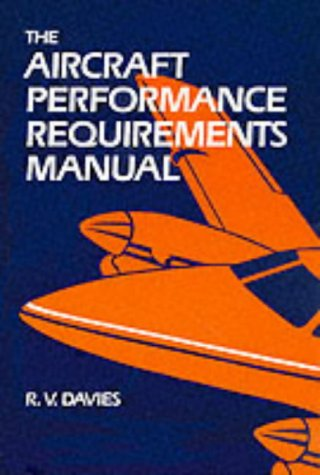 9781853101687: The Aircraft Performance Requirements Manual
