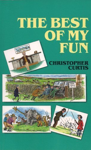 The Best of My Fun: Curtis, Christopher