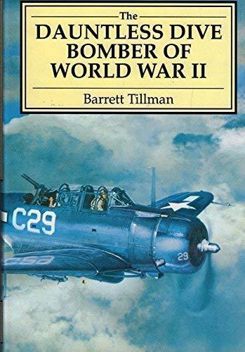 9781853101779: The Dauntless Dive Bomber of World War II