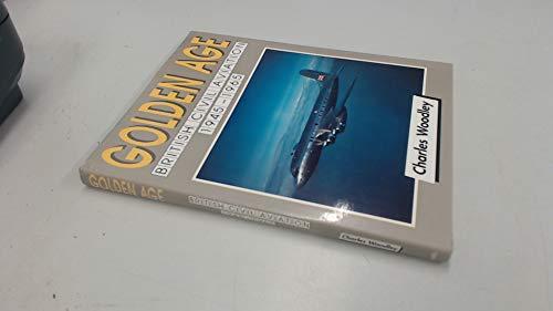 9781853102592: Golden Age: British Civil Aviation, 1945-1965: British Civil Aviation 1950-65