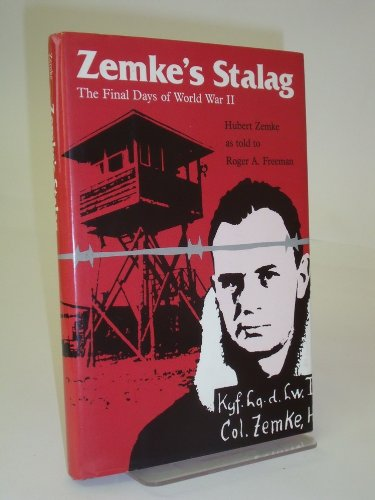 9781853102608: Zemke's Stalag: The Final Days of World War II