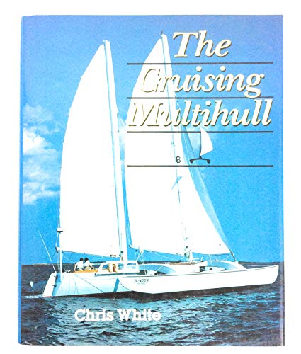 9781853102875: The Cruising Multihull