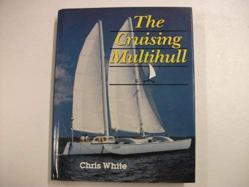 9781853102875: The Cruising Multihull
