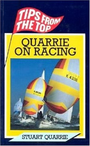 9781853103001: Quarrie On Racing (Tips from the Top)