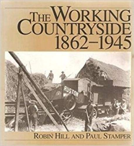 9781853103056: The Working Countryside, 1860-1945