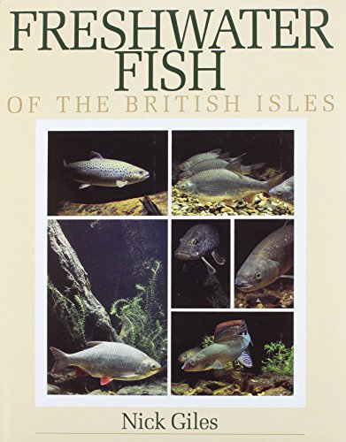9781853103179: Freshwater Fish of the British Isles: A Guide for Anglers and Naturalists
