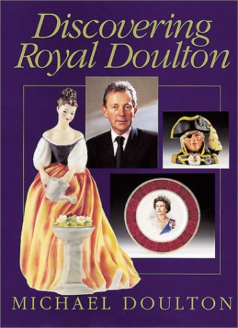 [signed] Discovering Royal Doulton (Signed)