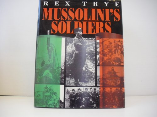 9781853104015: Mussolini's Soldiers