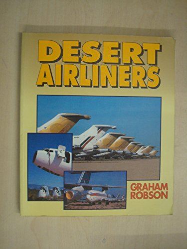 9781853104046: Desert Airliners (Airlife's Colour)