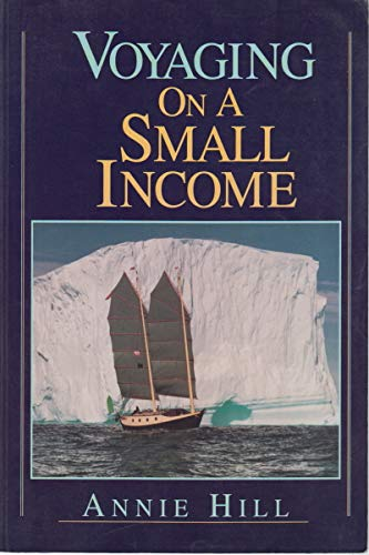 9781853104251: Voyaging on a Small Income