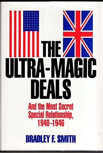9781853104473: The Ultra-magic Deals: And the Most Secret Special Relationship, 1940-46