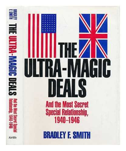 9781853104473: The Ultra - Magic Deals - And the Most Secret Special Relationship, 1940 - 1946