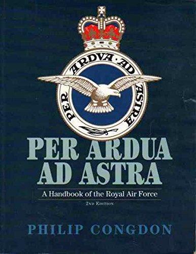 9781853104787: Per Ardua Ad Astra: A Handbook of the Royal Air Force
