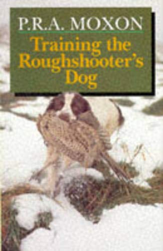9781853105012: Training the Roughshooter's Dog