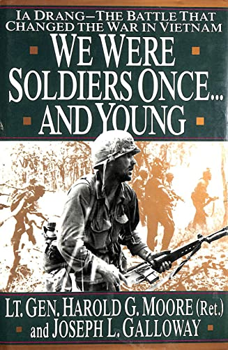 We Were Soldiers Once. And Young