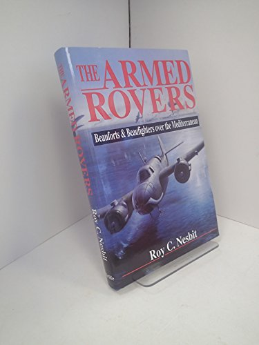 The Armed Rovers: Nesbit, Roy C.