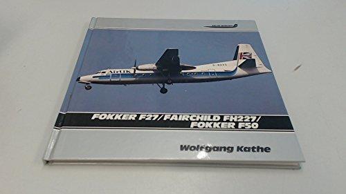 9781853105203: Fokker F27/Fokker F50/Fairchild F227 (Aircraft Markings)