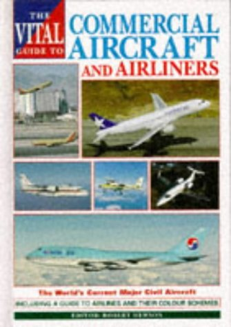 9781853105388: The Vital Guide to Commercial Aircraft