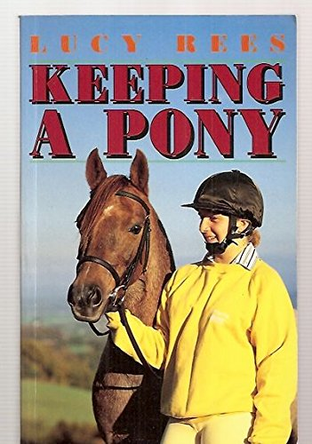 Keeping a Pony (185310583X) by Lucy Rees