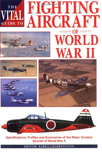 9781853105869: The Vital Guide to Fighting Aircraft in World War II (The Vital Guides)