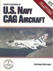 9781853106231: Colors & Markings of the U.S. Navy CAG Aircraft, Part 2: Attack Aircraft - C&M Vol. 16