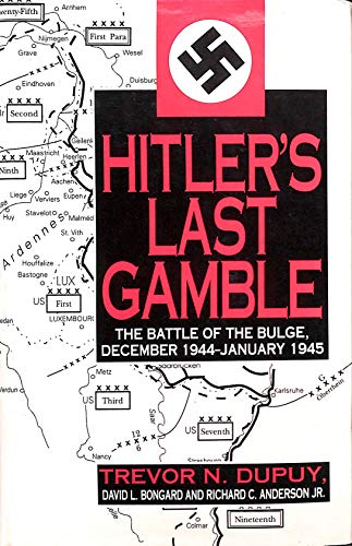 9781853107115: Hitler's Last Gamble: Battle of the Bulge, December 1944 to January 1945