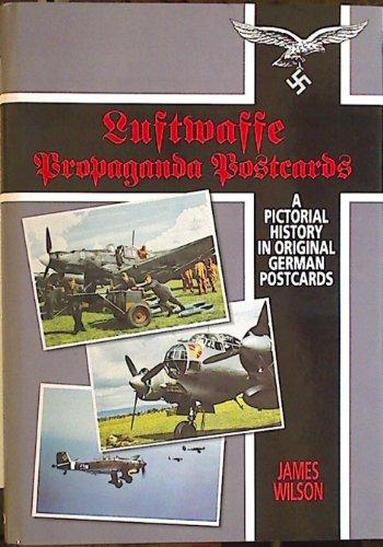 9781853107276: Luftwaffe Propaganda Postcards, A Pictorial History in Original German Postcards