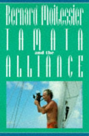 Tamata and the Alliance (9781853107382) by Bernard Moitessier