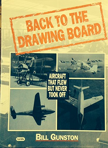 9781853107580: Back to the Drawing Board: Aircraft that Flew But Never Took Off