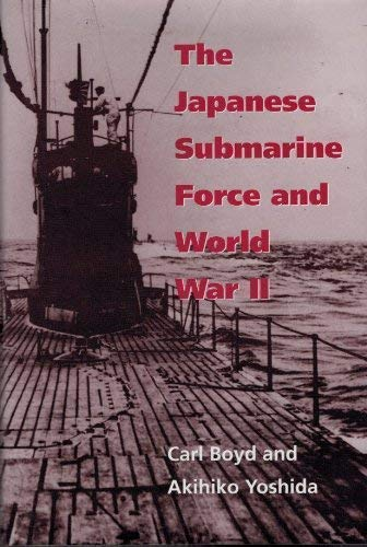 9781853107641: The Japanese submarine force and World War II
