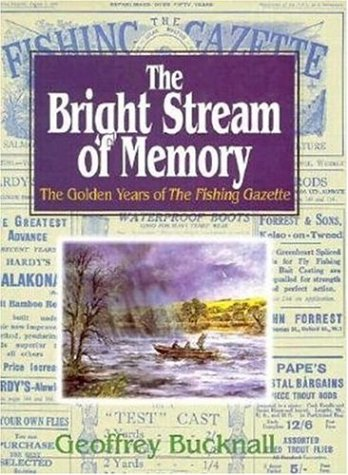 The Bright Stream of Memory: Bucknall