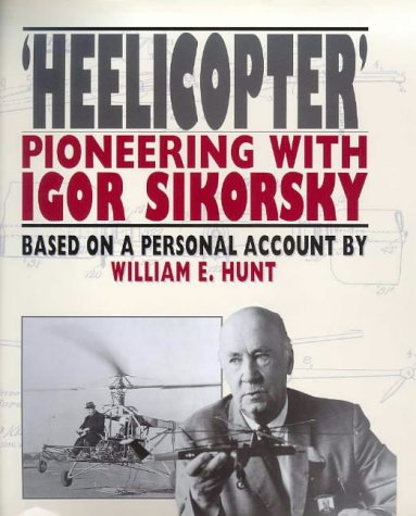 9781853107689: Helicopter: Pioneering With Igor Sikorsky