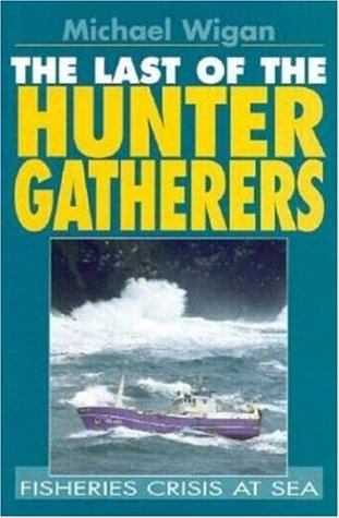 9781853107719: The Last of the Hunter Gatherers
