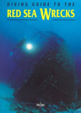 9781853107849: Diving Guide to the Red Sea Wrecks (Diving Guides)