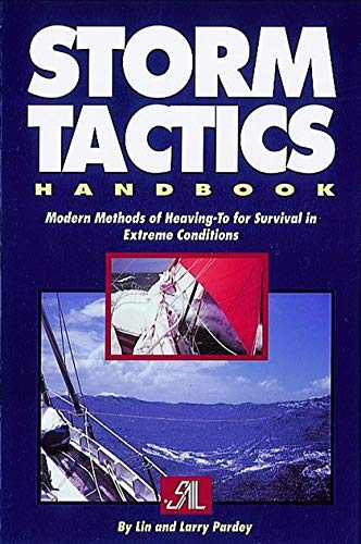 9781853107870: Storm Tactics Handbook: Modern Methods of Heaving-To for Survival in Extreme Conditions