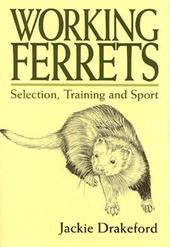 9781853108044: Working Ferrets Selection,Training and Sport