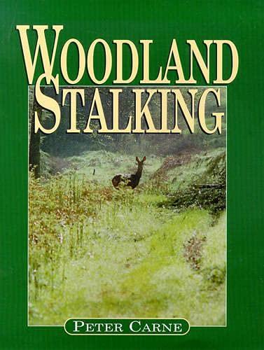 9781853108563: Woodland Stalking