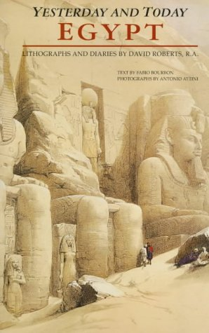 9781853108594: Egypt Yesterday and Today: Lithographs and Diaries by David Roberts R.A.
