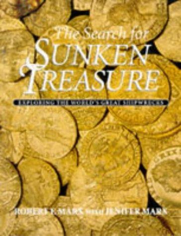 9781853108662: The Search for Sunken Treasure: Exploring the World's Great Shipwrecks