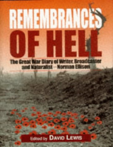 Remembrances of Hell - The Great War: Ellison, Norman