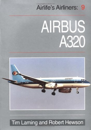 9781853109171: Airbus A320 (Airlife's Airliners)
