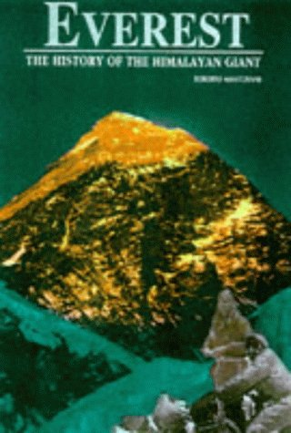 Everest: The History of the Himalayan Giant: Mantovani, Roberto, Illustrated