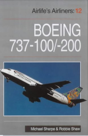 9781853109485: Boeing 737: 100-200 (Airlife's Airliners)
