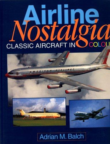 9781853109515: Airline Nostalgia: Classic Aircraft in Colour