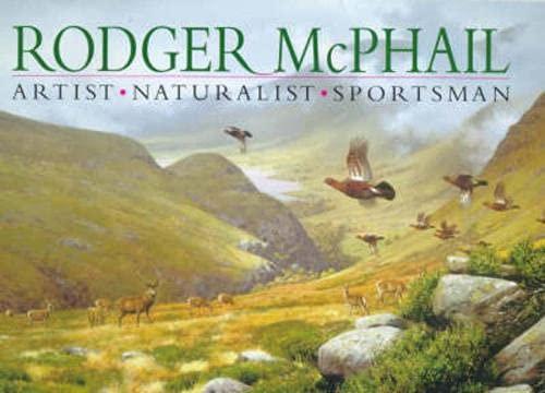 9781853109546: Rodger McPhail: Artist, Naturalist, Sportsman