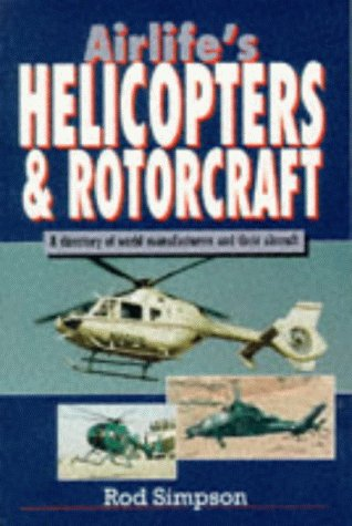 9781853109683: Airlife's Helicopters and Rotorcraft